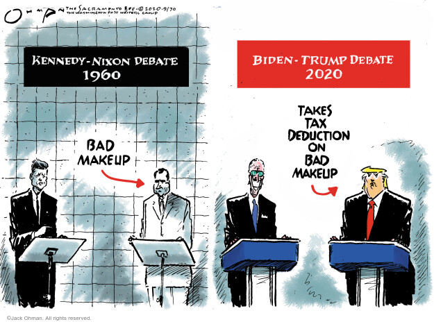 Kennedy-NIxon debate 1960. Bad makeup. Biden-Trump debate 2020. Takes tax deduction on bad makeup.