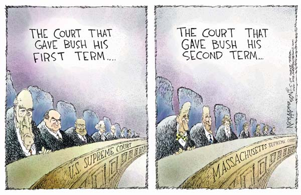 The court that gave Bush his first term …U.S. Supreme Court.  The court that gave Bush his second term.  Massachusetts Supreme Court.