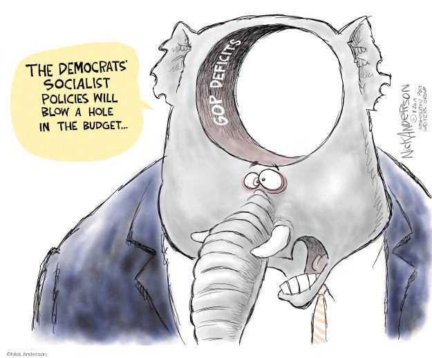The Democrats Socialist policies will blow a hole in the budget. GOP deficits.