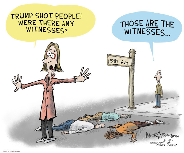 Trump shot people! Were there any witnesses? Those are the witnesses � 5th Ave.