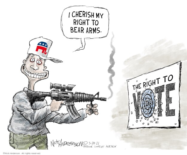 I cherish my right to bear arms. The right to vote.