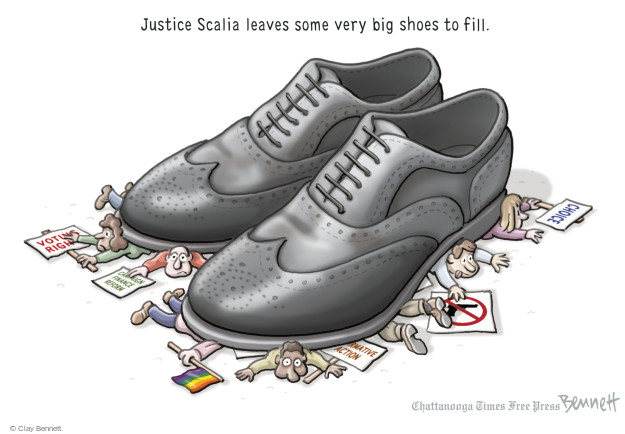 Justice Scalia leaves some very big shoes to fill. Voting rights. Campaign finance reform. Affirmative Action. Choice.