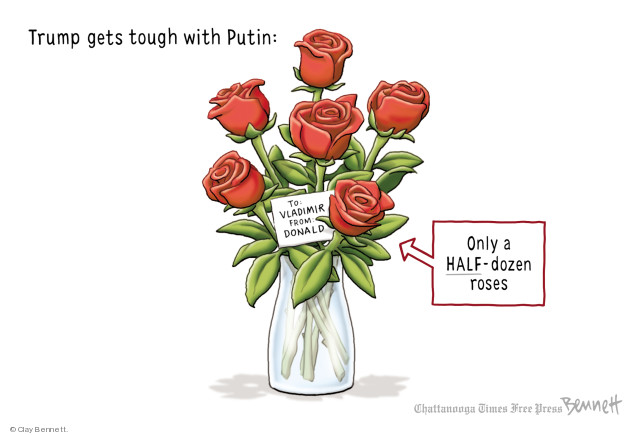 Trump gets tough with Putin: To: Vladimir From: Donald. Only HALF-dozen roses.