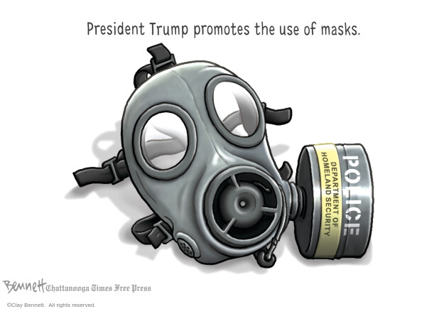 President Trump promotes the use of masks. Police. Department of Homeland Security.