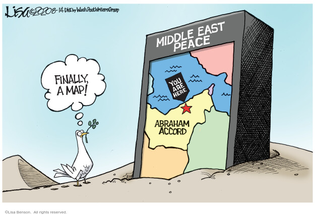 Finally, a map! Middle East peace. You are here. Abraham Accord.