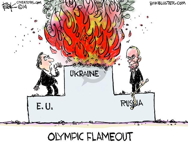 Ukraine. E.U. Russia. Olympic Flameout.
