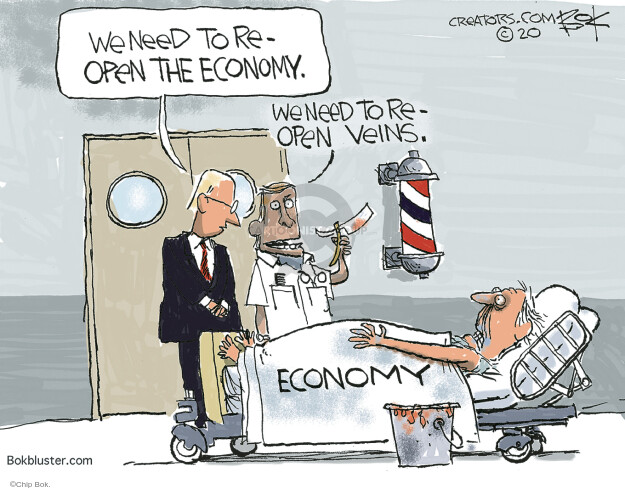 We need to reopen the economy. We need to reopen veins. Economy.