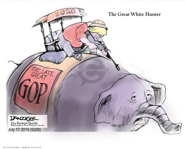 The Great White Hunter. 2020. The Late Great GOP.