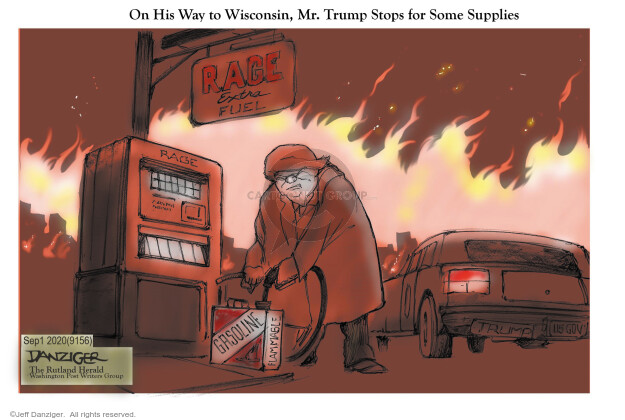 On his way to Wisconsin, Mr. Trump Stops for Some Supplies. Rage Extra Fuel. Gasoline. Flammable.