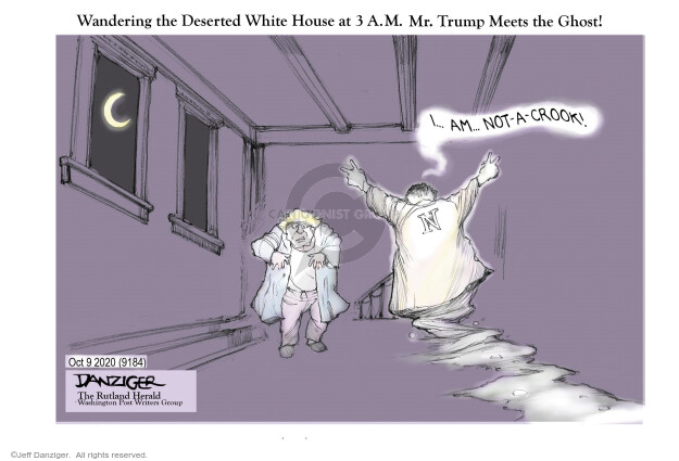 Wnadering the Deserted White House at 3 A.M. Mr. Trump Meets the Ghost! I … am … not-a-crook! N