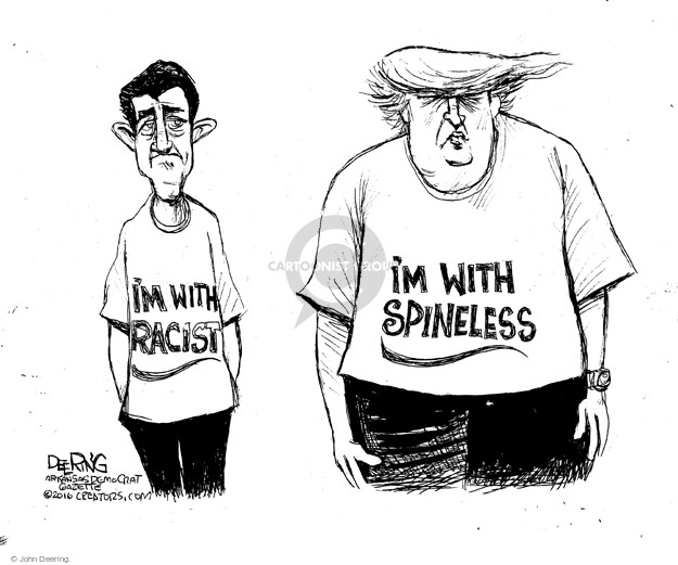 Im with racist. Im with spineless.