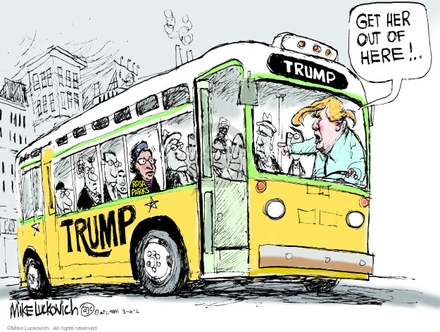 Get her out of here! � Trump. Rosa Parks.