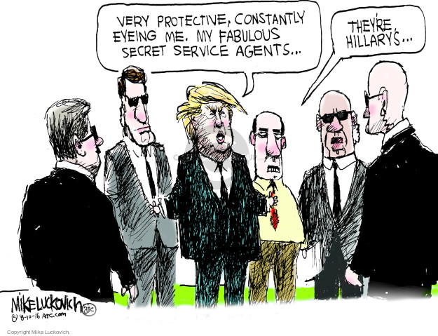 Very protective, constantly eyeing me. My fabulous secret service agents � Theyre Hillarys �
