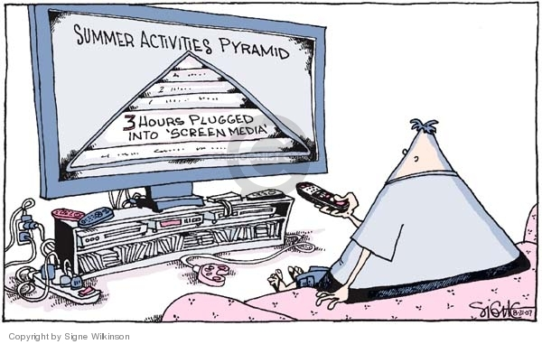 "Summer activities pyramid.  3 hours plugged into ""screen media."""