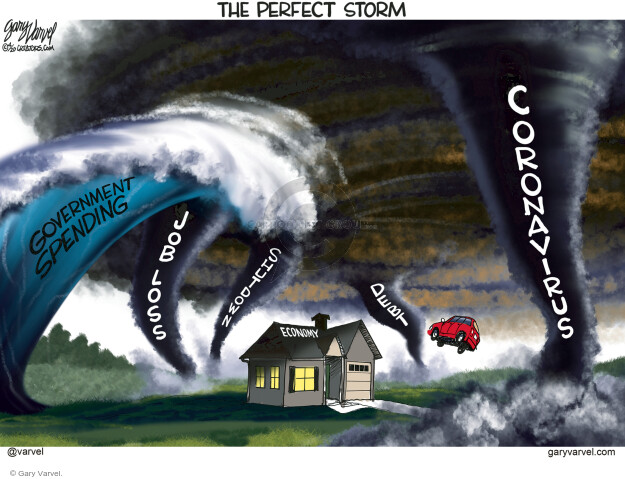 The Perfect Storm. Government spending. Job loss. Shutdown. Economy. Debt. Coronavirus.